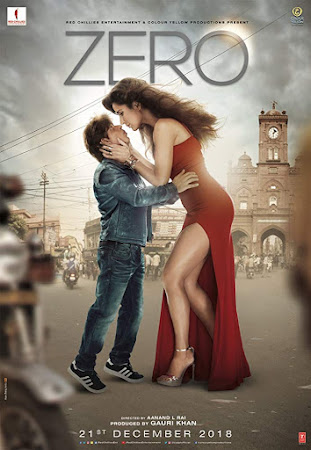Poster Of Hindi Movie Zero 2018 Full HD Movie Free Download 1-3 Watch Online
