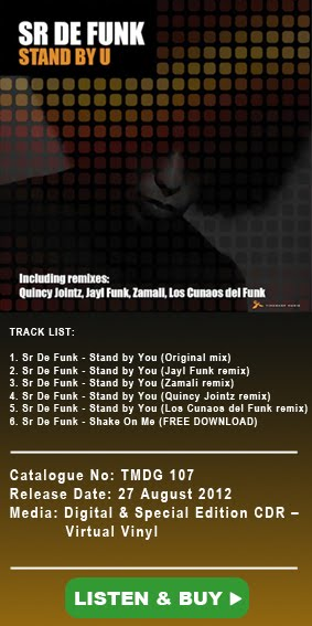 STAND BY YOU NEW EP by SR DE FUNK