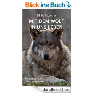 http://www.amazon.de/Wolf-leben-Beste-Jahren-Magazin-ebook/dp/B006HPQCTK/ref=sr_1_1?ie=UTF8&qid=1405243121&sr=8-1&keywords=mit+dem+wolf+in+uns+leben