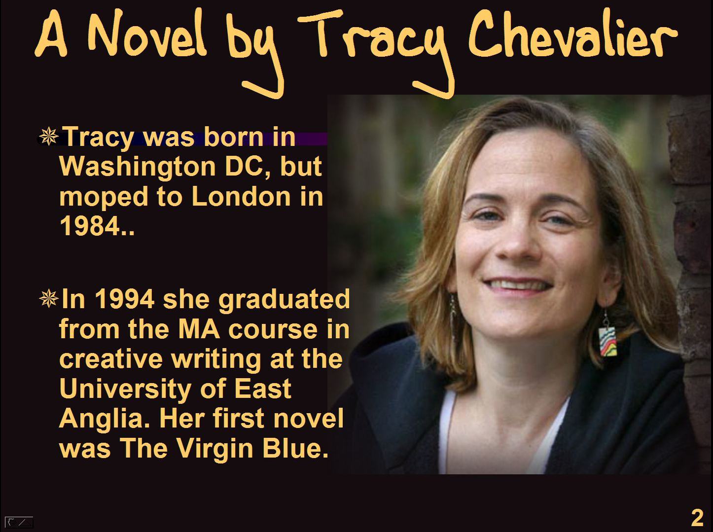 girl with a pearl earring by tracy chevalier essay Tracy chevalier scored a bestseller with her 2000 novel, girl with a pearl earring, set in the dutch city of delft in the 1660s her heroine, griet, is a teenager who enters the household of the paint.