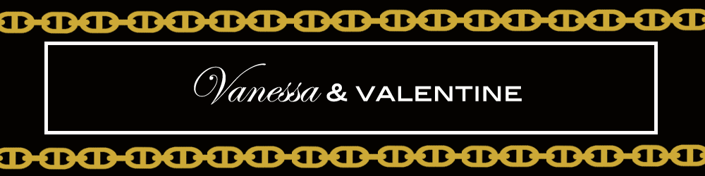Vanessa and Valentine