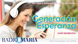 Programa GENERACIÓN ESPERANZA de Radio María