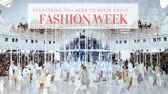 everything you need to know about fashion week