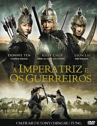 A Imperatriz E Os Guerreiros – Dublado