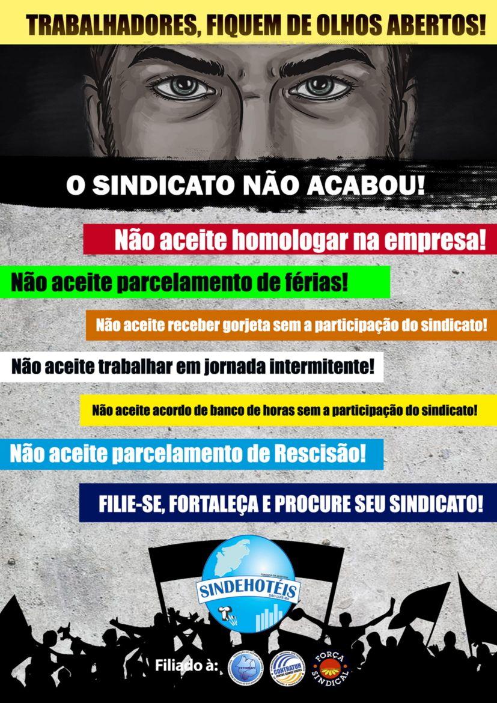 TRABALHADOR HOTELEIRO E DO TURISMO: FORTALEÇA O SINDEHOTEIS.