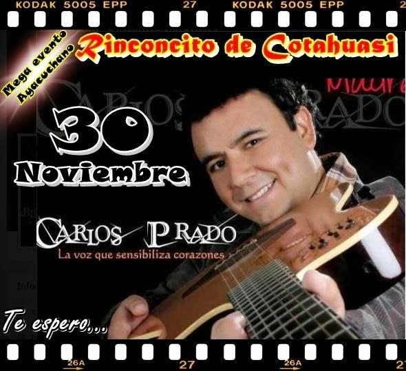 Carlos Prado en el Rinconcito de Cotahuasi (30 nov)