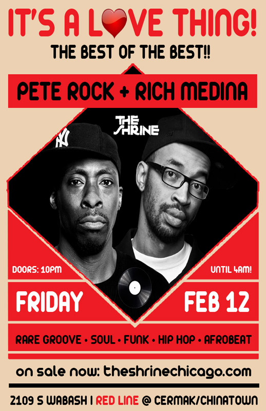 Friday Feb.12th: Pete Rock & Rich Medina