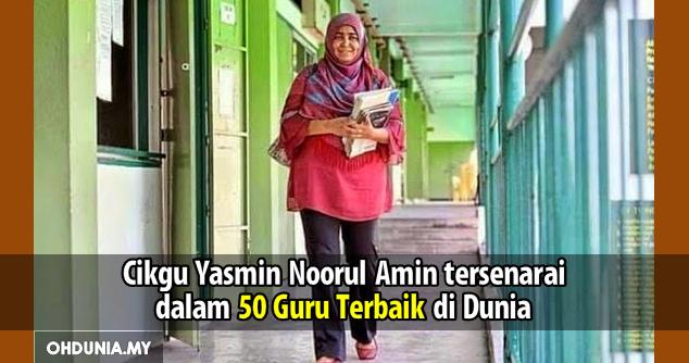 Tahniah Cikgu Yasmin Noorul Amin Tersenarai 50 Guru Terbaik Di Dunia