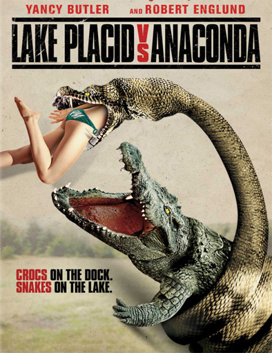 Ver Lake Placid vs. Anaconda (2015) Online