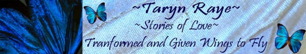Taryn Raye~ Romance Writer