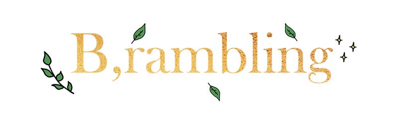 B,Rambling