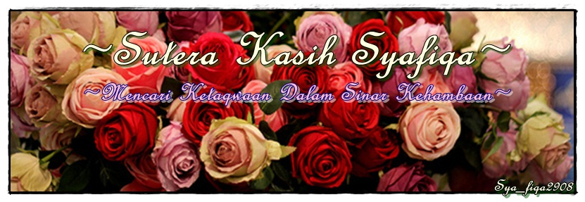 ~Sutera Kasih Syafiqa~
