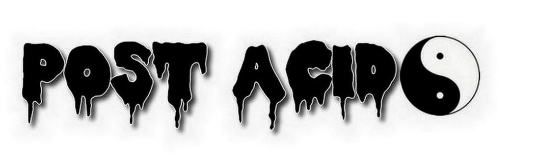 Post Acid.