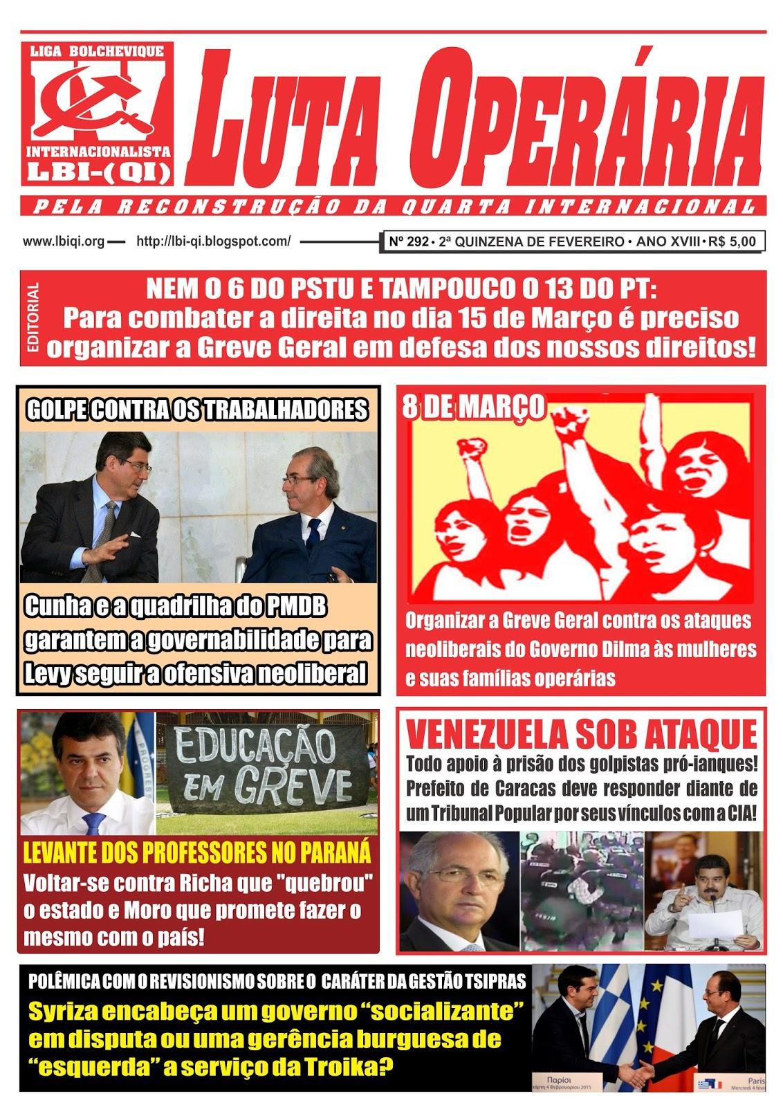 LEIA A EDIÇÃO DO JORNAL LUTA OPERÁRIA Nº 292, 2ª QUINZENA DE FEVEREIRO/2015