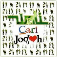 Download 2. Wali Band Album : CARI JODOH