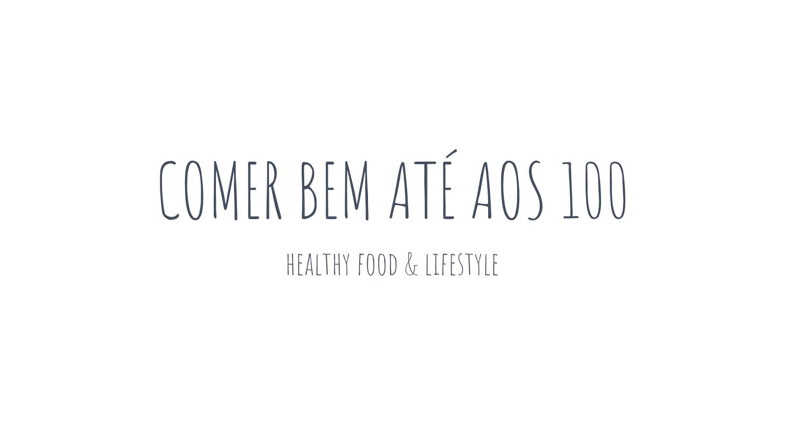 Comer bem até aos 100