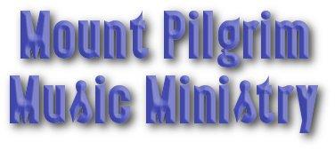 Mount Pilgrim Music Ministry