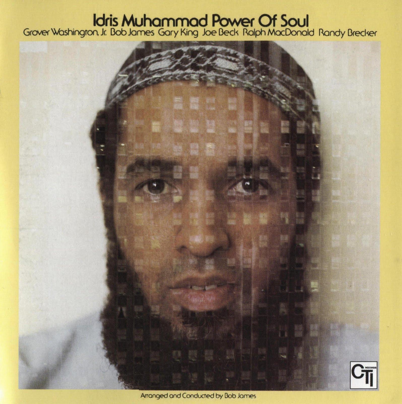 Albums update idris muhammad power of soul 1974