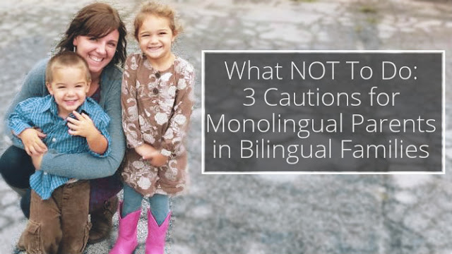 Tips for monolingual parents raising bilingual kids
