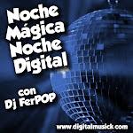 Noche Mágica, Noche Digital