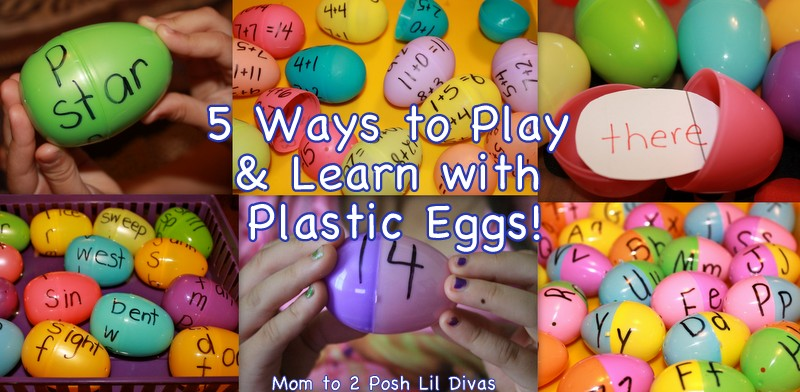 mom to 2 posh lil divas 5 fun ways to play learn with plastic eggs