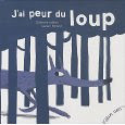 J&#39;ai peur du loup