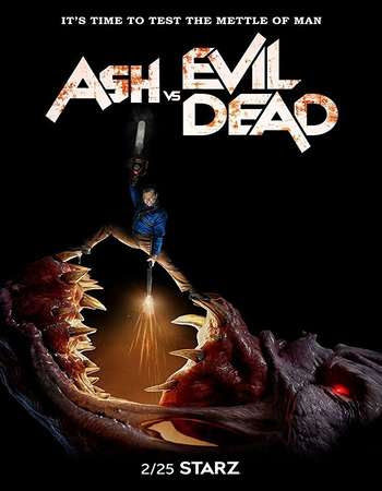 Poster Of Ash vs Evil Dead Season 03 2018 Watch Online Free Download