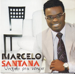 Marcelo Santana - Ungido Pra Vencer - 2010