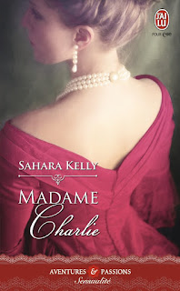 http://lachroniquedespassions.blogspot.fr/2014/07/madame-charlie-sahara-kelly.html