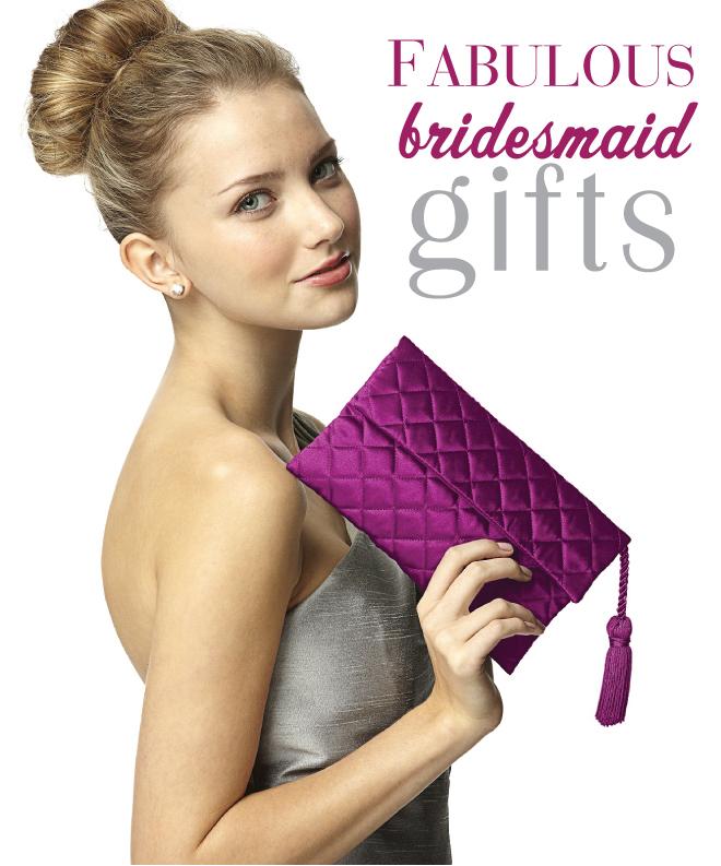 Fabulous Bridesmaid Gift Ideas