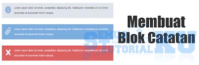 Cara Membuat Blok Catatan Tips, Info dan Peringatan