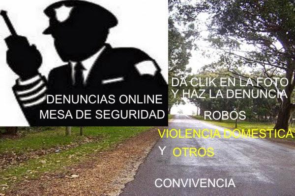 """DENUNCIAS ONLINE DA CLIK Y HAZ TU DENUNCIA """"POR ROBO ,VIOLENCIA DOMESTICA Y MAS LA PUEDES SEGUIR EN"""