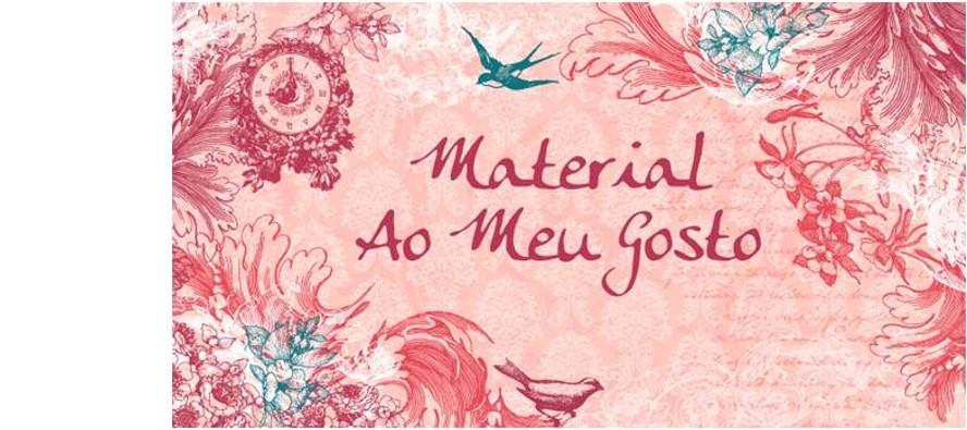 Materiais Ao Meu Gosto
