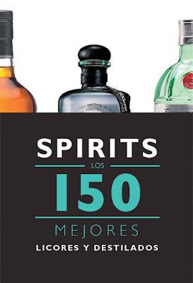 LIBRO - Spirits . Los 150 mejores licores y destilados  Jesús Bernad Dueñas (Geoplaneta - 14 octubre 2015)  GASTRONOMIA | Edición papel & ebook kindle  Comprar en Amazon España
