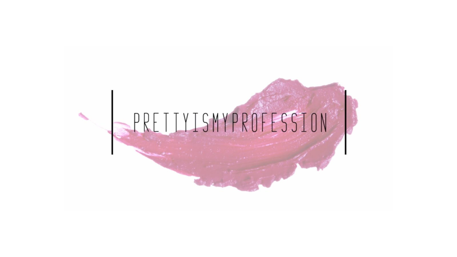 PRETTY IS MY PROFESSION