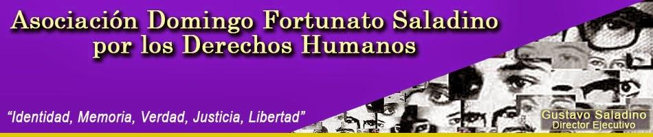 Blog perteneciente a la Asociación Domingo Fortunato Saladino por los Derechos Humanos