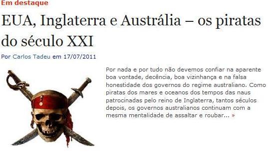 EUA, INGLATERRA E AUSTRÁLIA - OS PIRATAS DO SÉCULO XXI