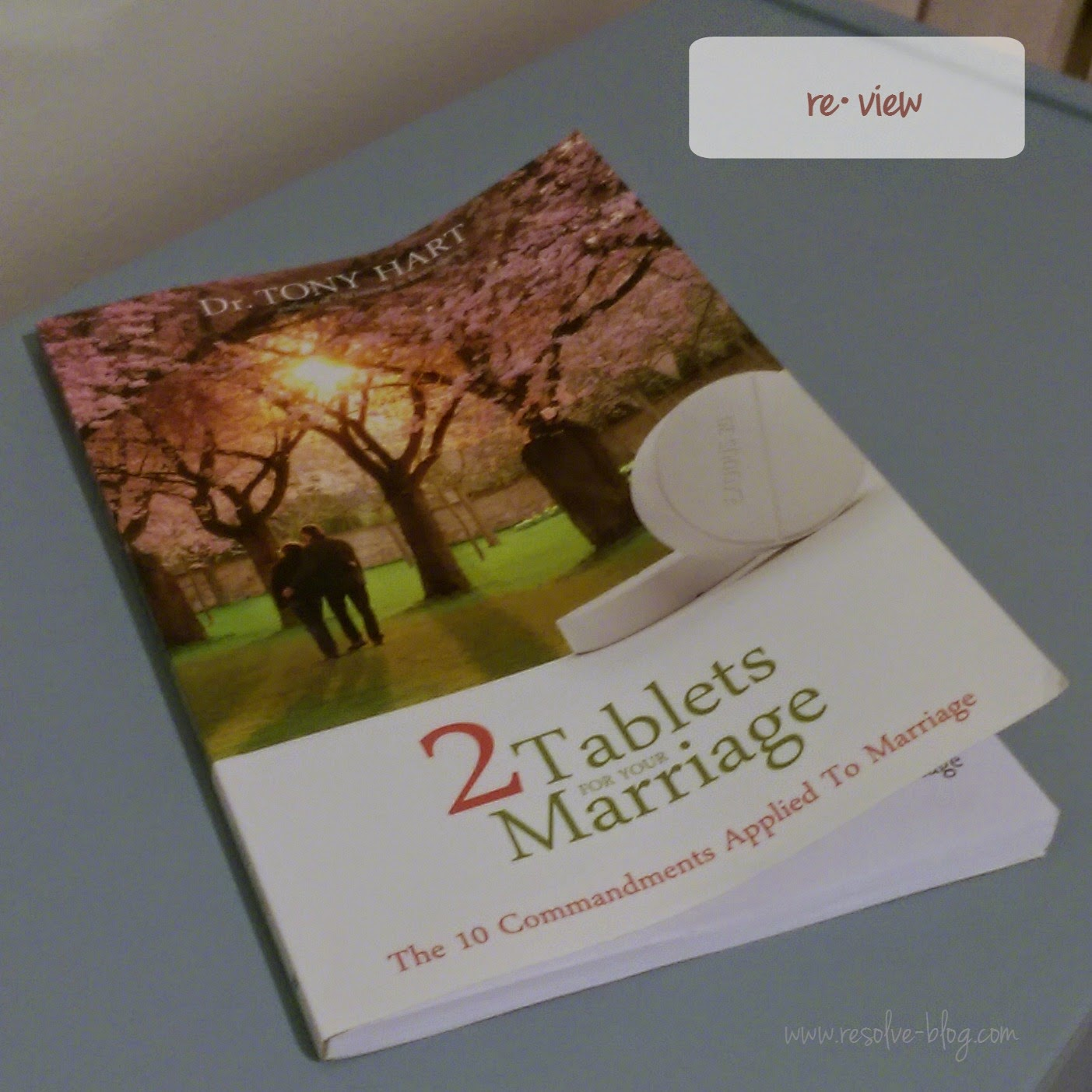 Two Tablets for Your Marriage by Dr. Tony Hart