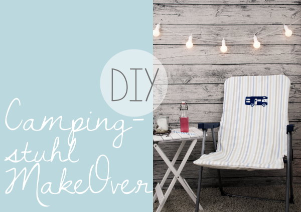 DIY Campingstuhl MakeOver