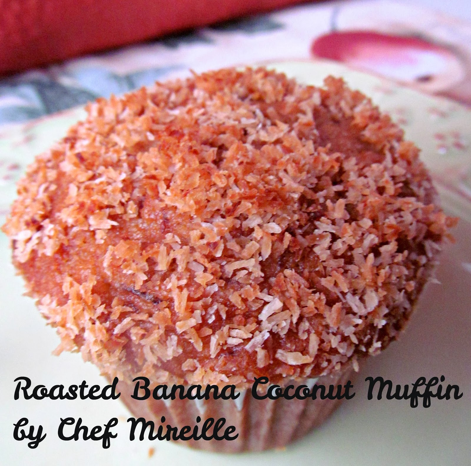 Roasted Banana Coconut Muffins - The Schizo Chef