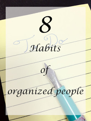 Habits organized people