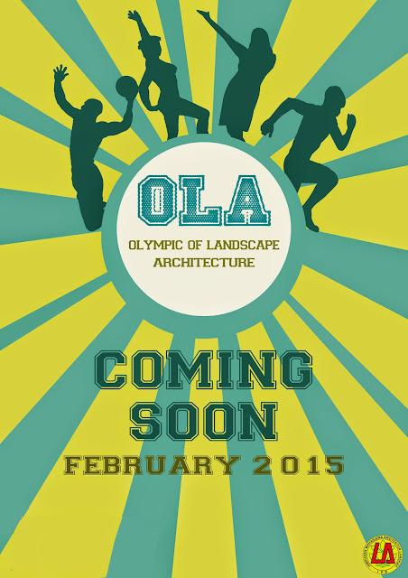 Olimpycs Of Landscape Architecture (OLA)