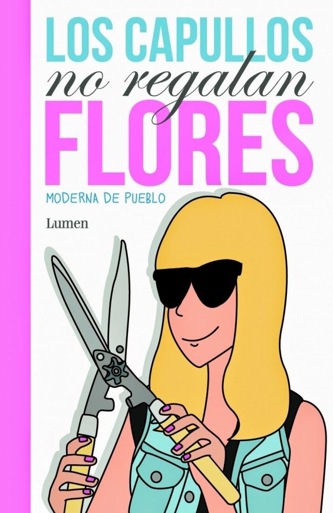 Los capullos no regalan flores, Moderna de Pueblo