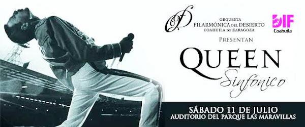 Queen Sinfónico Auditorio del parque Las Maravillas 11 de julio Saltillo Boletos superboletos.com
