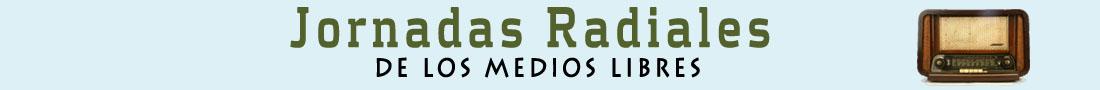 Jornadas Radiales de Los medios libres