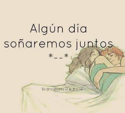 soñaremos juntos