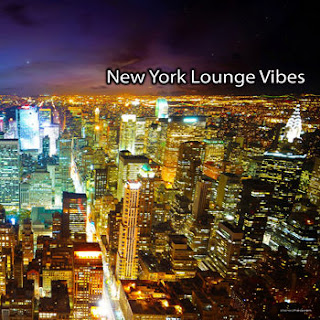 New York Lounge Vibes - 2013
