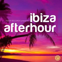 Tiger Records Presents Ibiza Afterhour