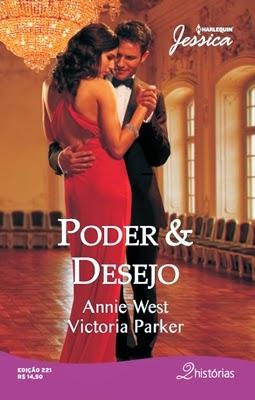 Poder & Desejo – Annie West e Victoria Parker