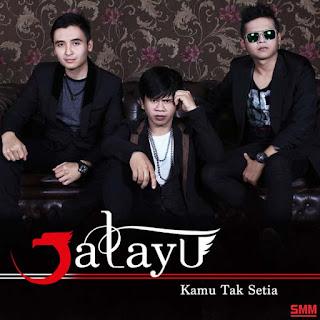 Jatayu - Kamu Tak Setia
